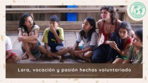 Lara-vocación-y-pasión-hechas-voluntariado