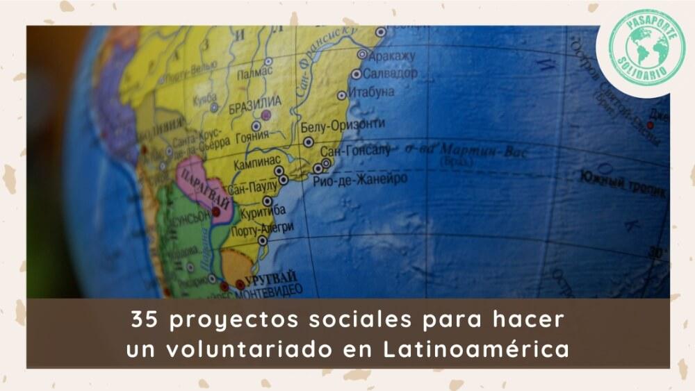 proyectos sociales voluntariado latinoamerica