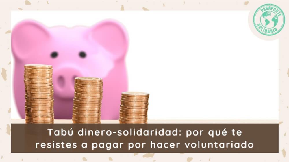 tabú dinero voluntariado